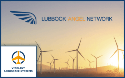 Vigilant Aerospace Closes Investment Round with the Lubbock Angel Network