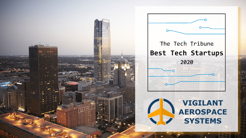 The Tech Tribune Names Vigilant Aerospace Among Top Eight Tech Startups in Oklahoma City for 2020
