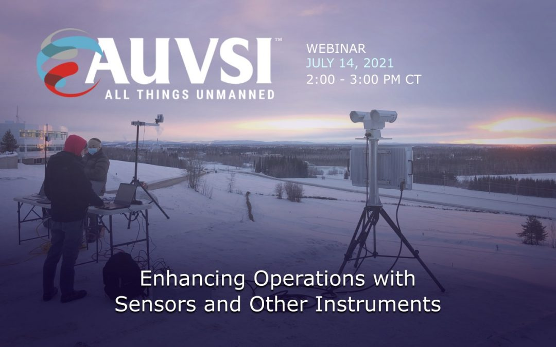 """Vigilant Aerospace CEO Presenting AUVSI Webinar on """"Enhancing Operations with Sensors and Other Instruments"""""""